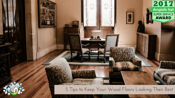 5 Tips to Keep Your Wood Floors Looking Their Best