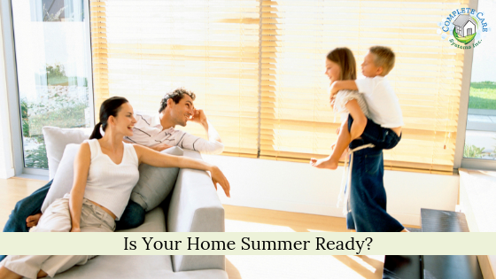 Is Your Home Summer Ready?