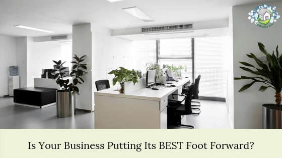 Is Your Business Putting Its BEST Foot Forward?