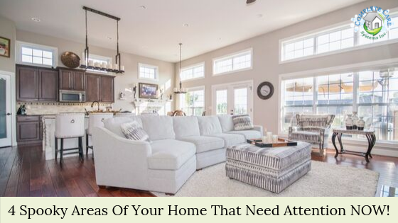 4 Spooky Areas Of Your Home That Need Attention NOW!