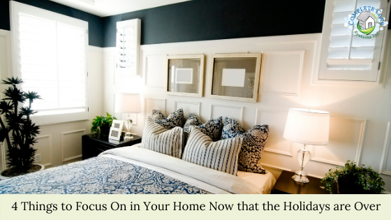5 Things to Focus On in Your Home Now that the Holidays are Over