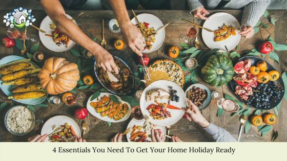 4 Essentials You Need To Get Your Home Holiday Ready