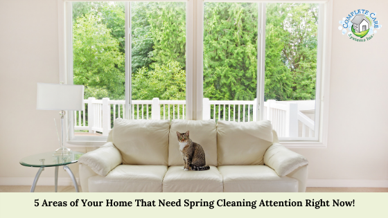 5 Areas of Your Home That Need Spring Cleaning Attention Right Now